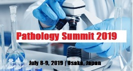 Pathology Conferences 2019 | Anatomical | Clinical | Molecular | USA