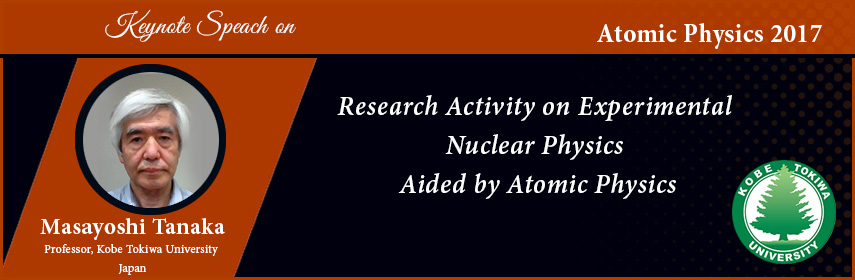 - Atomic Physics 2017