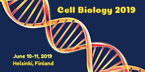 International Conference on Cell Biology and Genomics , Helsinki,Finland