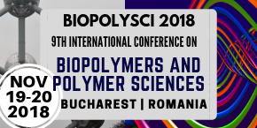 9th International Conference on Biopolymers and Polymer Sciences , Bucharest,Romania