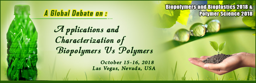 - Biopolymers and Bioplastics 2018