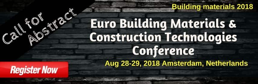 Euro Building Materials & Construction Technologies Conference - Building Materials 2018
