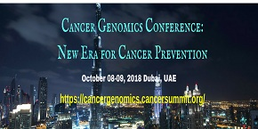 Cancer Genomics Conference: New Era for Cancer Prevention  , Dubai,UAE
