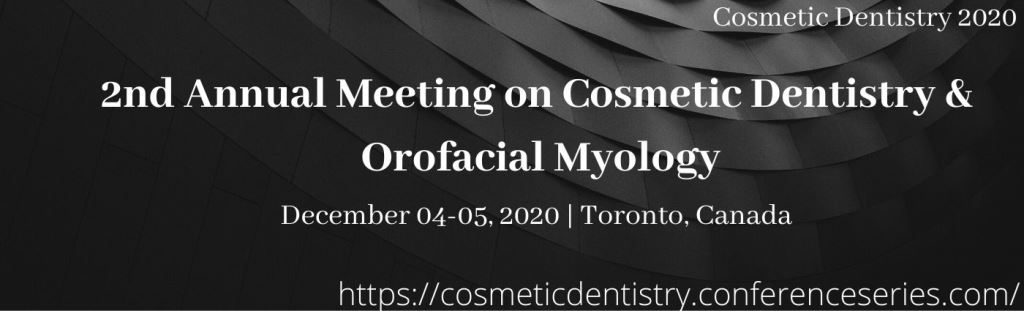 - Cosmetic Dentistry Conference 2020