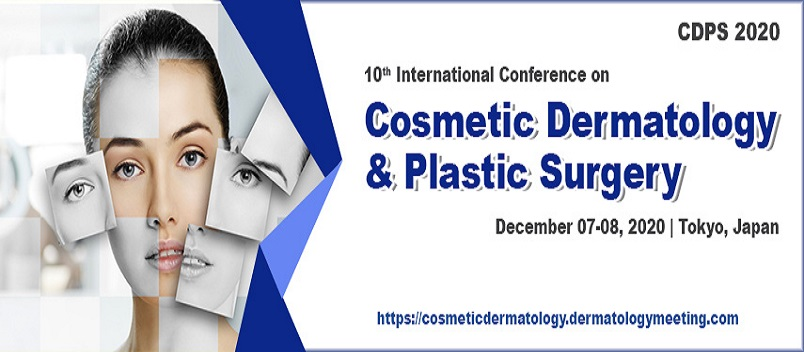 10th International Conference on Cosmetic Dermatology and Plastic Surgery - CDPS 2020