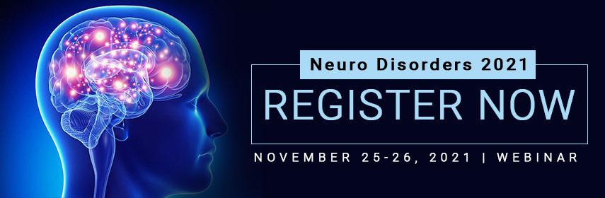 - Neuro Disorders 2021