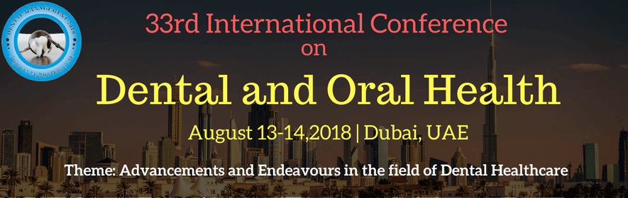 Dental Management 2018 _ Workshop 33rd international conference on dental and Oral health - Dental Management 2018