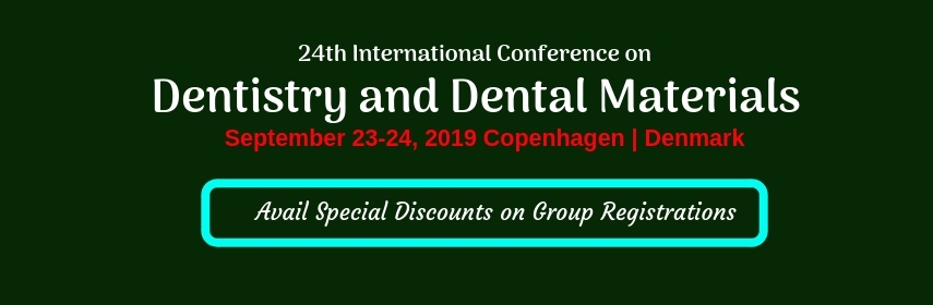 Dental Conferences 2019 | Dentistry Meetings | Dental Materials