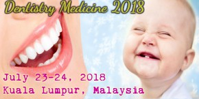 6th Annual Congress on Dentistry and Dental Medicine , Kualalumpur,Malaysia