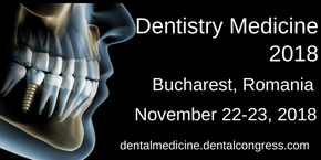 6th Annual Congress on Dentistry and Dental Medicine , Bucharest,Romania