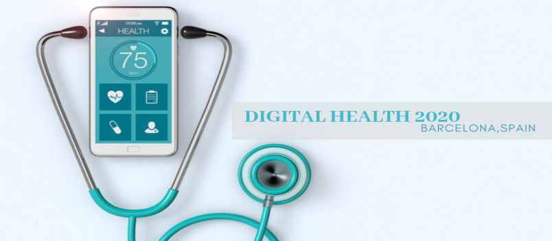 Digital Health 2020|Digital Health Meetings|Barcelona,Spain