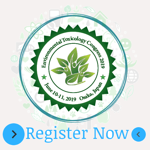 Environmental Toxicology Conferences | Environmental Toxicology 2019