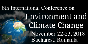 8th International Conference on  Environment and Climate Change , Bucharest,Romania