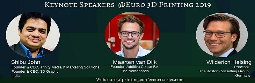 https://euro3dprinting.conferenceseries.com/ - Euro 3D Printing 2019