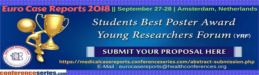 Case Reports Conferences - Euro Case Reports 2018