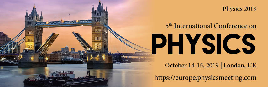 Physics | Physics Conferences 2019 | Physics Conferences USA