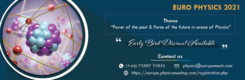 - Euro Physics 2021