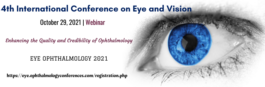 - Eye Ophthalmology 2021
