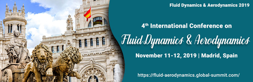 Fluid & Aerodynamics 2019 | Fluid mechanics Conferences 2019 | Fluid