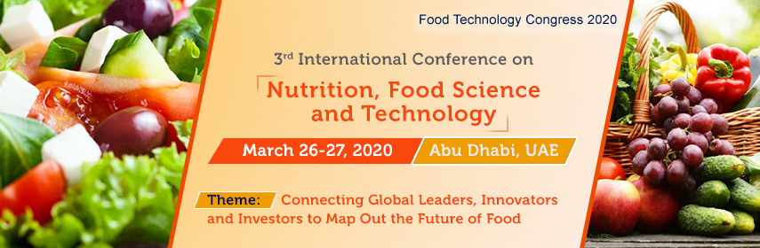 Home page Banner Of 3rd Nutrition, Food Science and Technology  - Food Technology Congress 2020