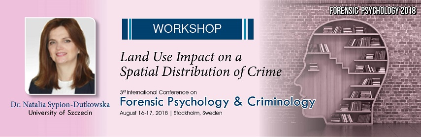 Forensic Conference Forensic Psychology Conference Criminology Conferences Stockholm Sweden Europe 2018