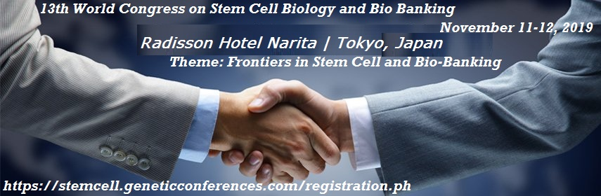 https://stemcell.geneticconferences.com/ - Stem Cell Biology  2019