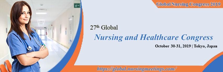 Global Nursing Congress 2019   Nursing Conferences   Healthcare Conferences   Nursing Education   Gl - Global Nursing Congress 2019