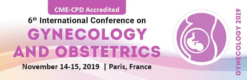 Gynecology Conferences 2019 | Women Health | Obstetrics