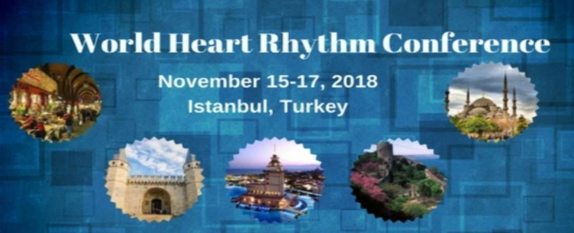 World Heart Rhythm Conference , Istanbul,Turkey