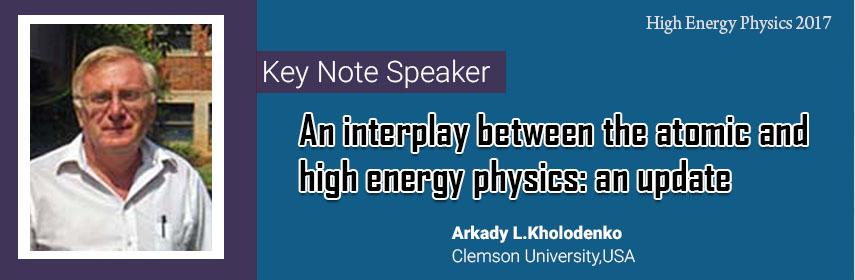 - High Energy Physics 2017