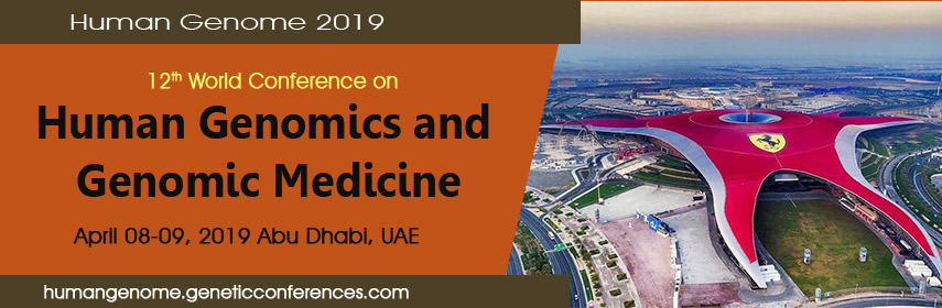 Call For Abstracts Human Genome Congress 2019 - Human Genome 2019