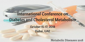 International Conference on Diabetes and Cholesterol Metabolism , Dubai,UAE
