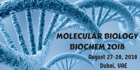 International Conference on Molecular Biology and Medicine , Dubai,UAE
