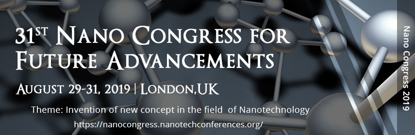 Nanotechnology Conferences | Nano congress 2019 | Nanomaterial