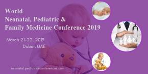 28th World Neonatal, Pediatric and Family Medicine Conference , Dubai,UAE
