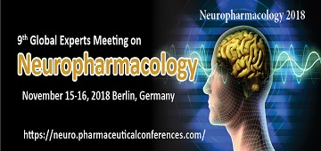 9th Global Experts Meeting on Neuropharmacology, Berlin, Germany
