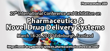20th International Conference and Exhibition on Pharmaceutics & Novel Drug Delivery Systems, Edinburgh, Scotland