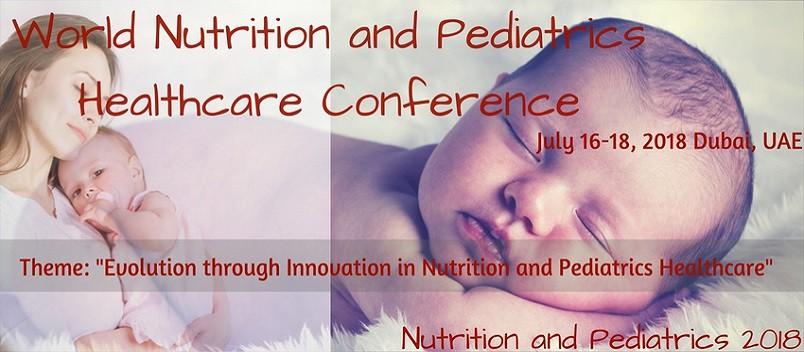 Nutrition and Pediatrics 2018 - Nutrition and Pediatrics 2018