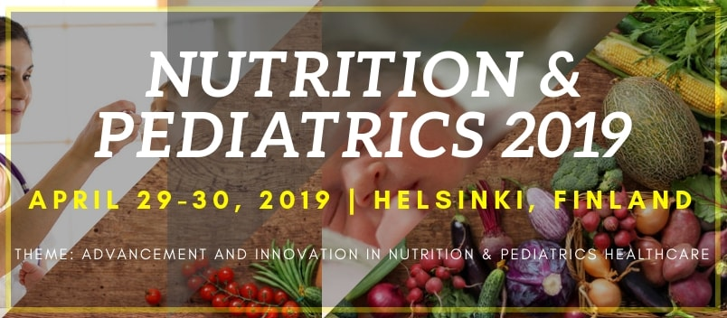 Nutrition & Pediatrics 2019  - Nutrition & Pediatrics 2019