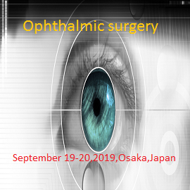 Ophthalmology Conferences 2019 | Optometry Congress | Eye Disease
