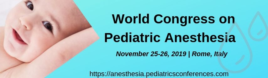 Pediatrics Conferences 2019 | Pediatrics Anesthesia