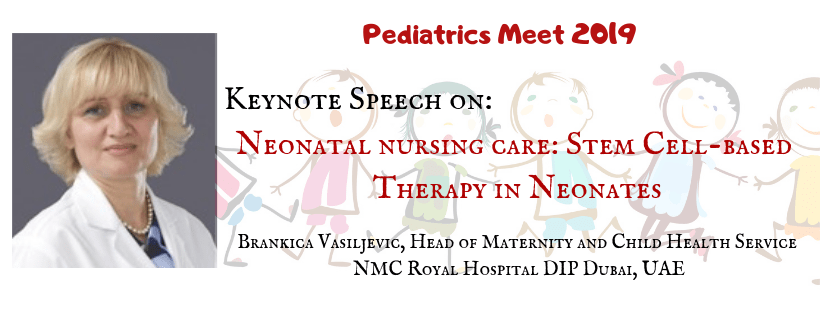 Pediatrics Conferences, Neonatal Congress, Healthcare Events, Primary Care Meetings, Neonatal Vaccin - Pediatrics Meet 2019