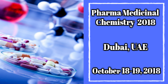 18th  International Conference on Medicinal and Pharmaceutical Chemistry, Dubai, UAE