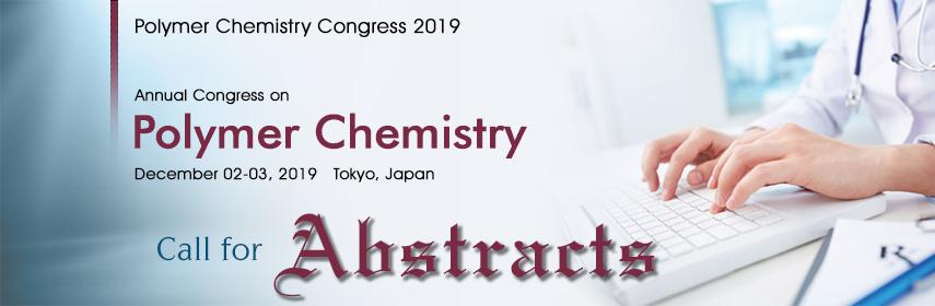 Polymer Chemistry Congress 2019 - Polymer Chemistry Congress 2019