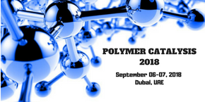 International Conference on Polymerization Catalysis and Flexible Polymer , Dubai,UAE