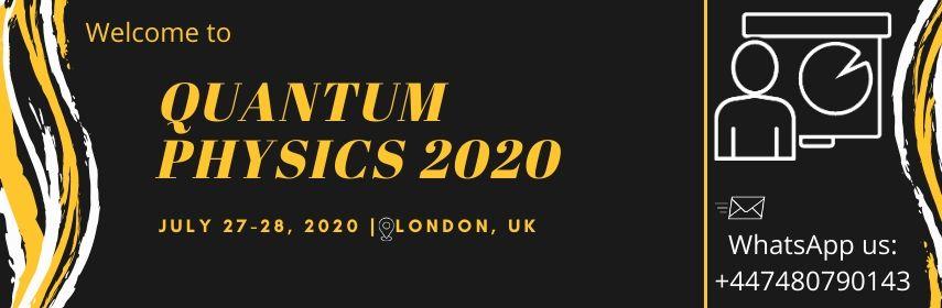 - Quantum Physics 2020