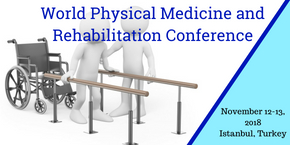 World Physical Medicine and Rehabilitation Conference , Istanbul,Turkey