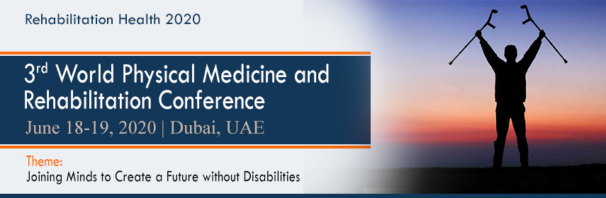 Home Page Banner of 3rd World Physical Medicine and Rehabilitation Conference - Rehabilitation Health 2020