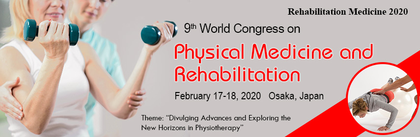 Rehabilitation Medicine 2020   Physical Medicine Conferences
