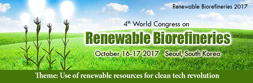 Algal Bio refineries - Renewable Biorefineries 2017